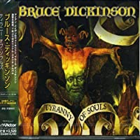 Tyranny of Souls by Bruce Dickinson (2007-06-18)
