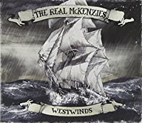 Westwinds by Real Mckenzies (2012-03-27)