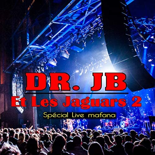 Dr. JB & Les Jaguars 2