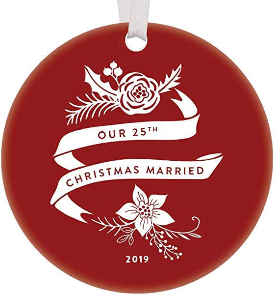 25th Silver Wedding Anniversary Dated 2019 Christmas Ornament Holiday Keepsake Gift Idea Husband Wife Spouse Parents Mom Dad Party Present Pretty 3 Flat Circle Ceramic Floral Red Rustic Home Decor