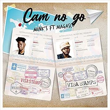 Cam No Go (feat. Magasco)