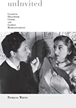Uninvited: Classical Hollywood Cinema and Lesbian Representability (Theories of Representation and Difference)
