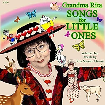 Grandma Rita Songs For Little Ones (Volume I)