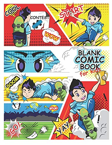 Blank Comic Book For Kids: Write and Draw Your Own Comics - 120 Blank Pages with a Variety of Templates for Creative Kids, 8.5 x 11 Comic Sketch Book and Notebook to Create Unique Stories