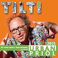 Tilt! 2015 - Der Jahresrückblick Hörbuch