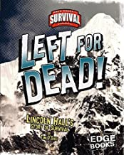 Left for Dead!: Lincoln Hall's Story of Survival (Edge: True Tales of Survival)