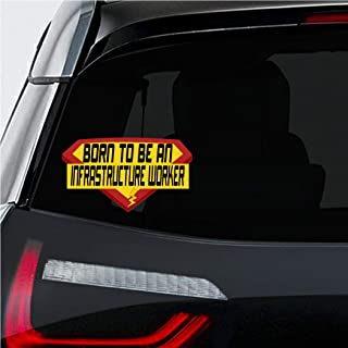 Makoroni - BORN TO BE AN INFRASTRUCTURE WORKER Career Car Laptop Wall Sticker Decal - 4