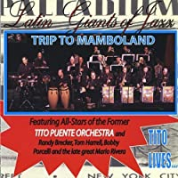 Trip to Mamboland by Latin Giants of Jazz