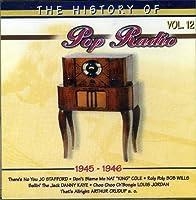 Vol. 12-History of Pop Radio (1945-1946)