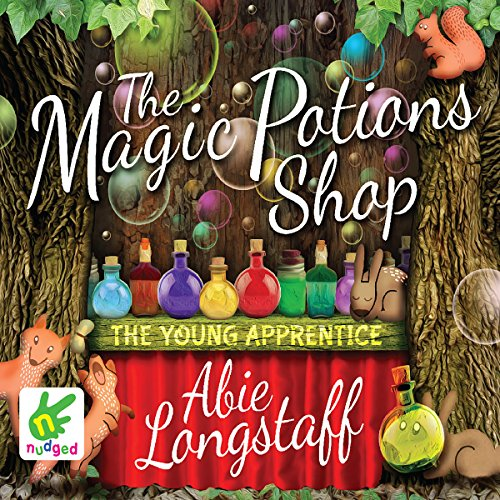 The Magic Potions Shop: The Young Apprentice audiobook cover art