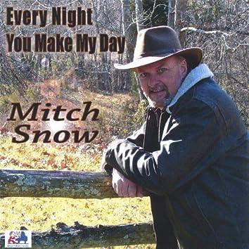 Every Night You Make My Day