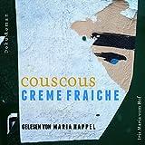Couscous Crème fraîche: Die wahre Geschichte von Katy Ben Ali