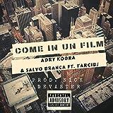 Come in un film (feat. FarciDj) [Explicit]
