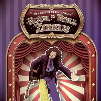 Vincents fliegender Rock 'n' Roll Zirkus