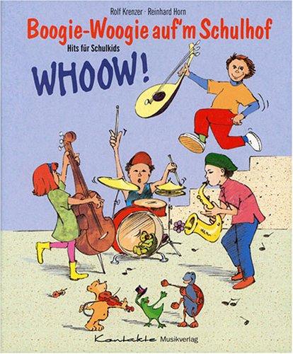 Boogie-Woogie auf'm Schulhof: 13 freche und witzige Lieder rund um Schule und Schulhof (Heft)