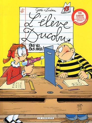 L'Elève Ducobu - tome 13 - Pas vu, pas pris ! + Livre jeux A