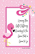 Having Then Gifts Differing According to the Grace that is Given to Us -Romans 12:6 (KJV): Flamingo Notebook with Bible Verse Cover
