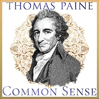 Common Sense                   By:                                                                                                                                 Thomas Paine                               Narrated by:                                                                                                                                 Pat Henry                      Length: 1 hr and 32 mins     7 ratings     Overall 4.0