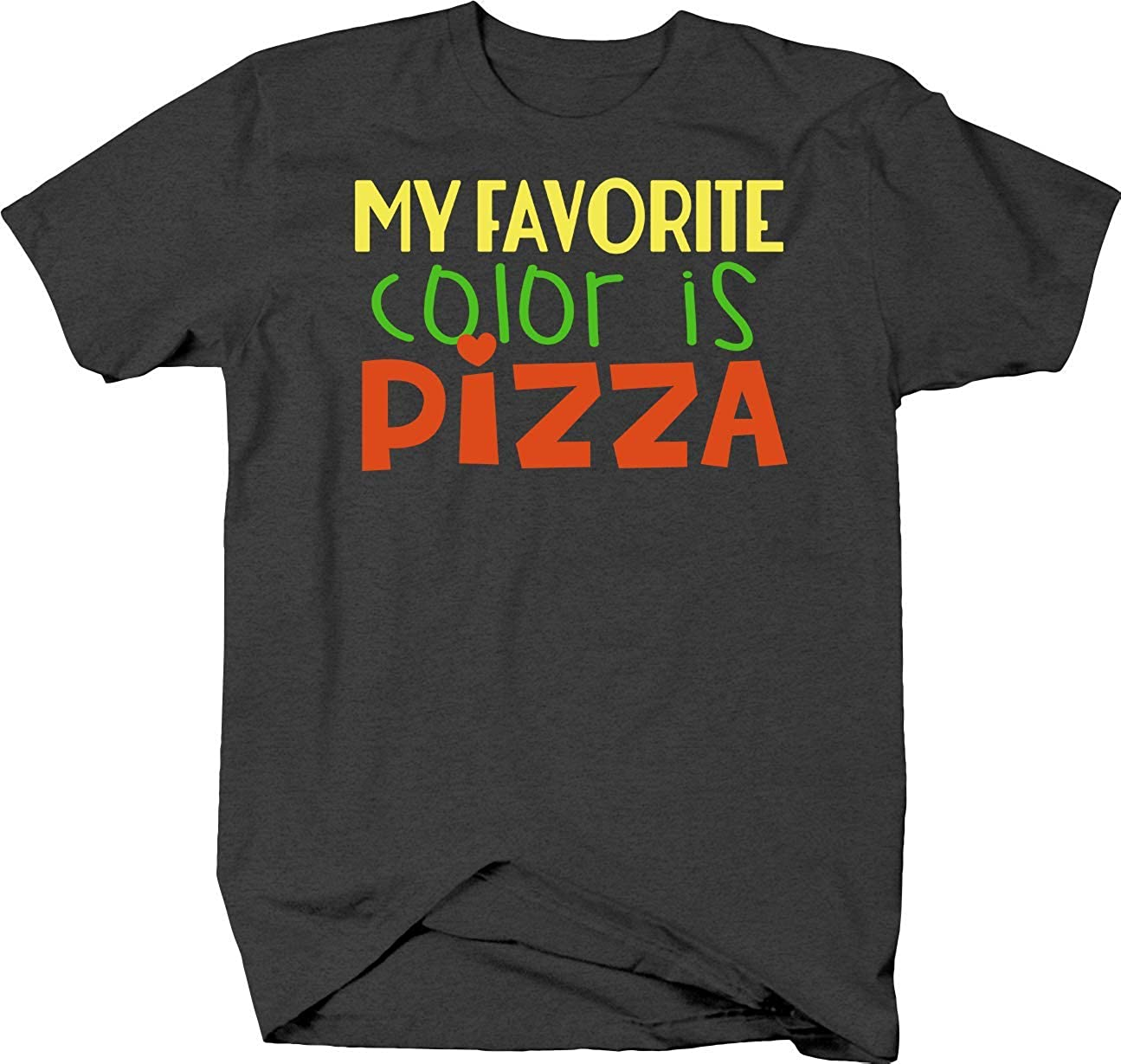 My Favorite Color is Pizza Funny for Junk Food Lovers Fanatic T Shirt for Men