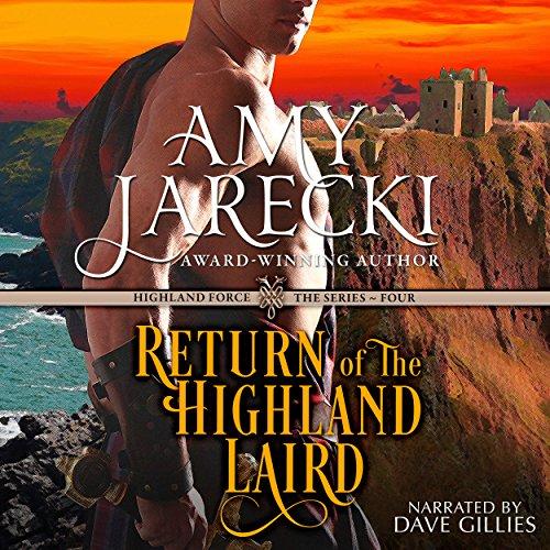 Return of the Highland Laird: A Highland Force Novella, Book 4