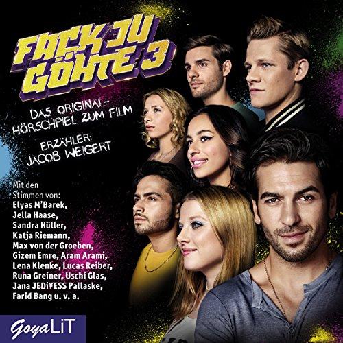 Fack Ju Göhte 3: Das Original-Hörspiel zum Film