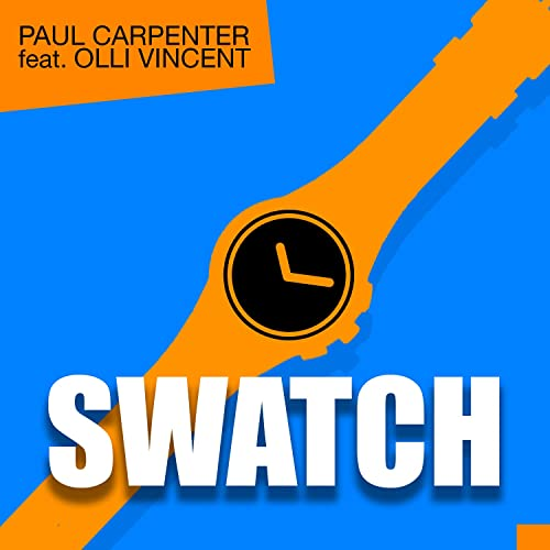 Swatch (feat. Olli Vincent)