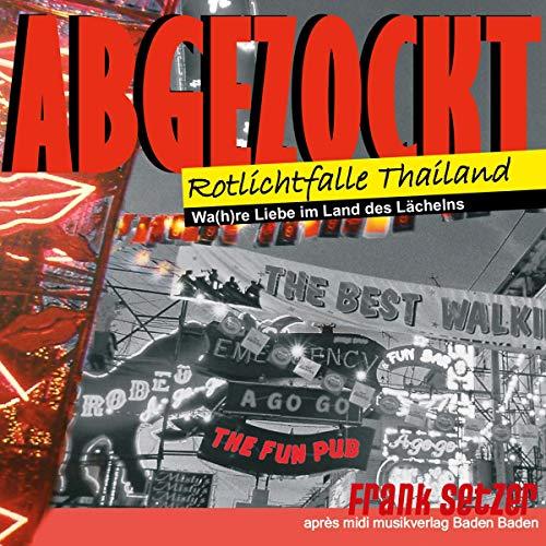 Abgezockt, Rotlichtfalle Thailand audiobook cover art