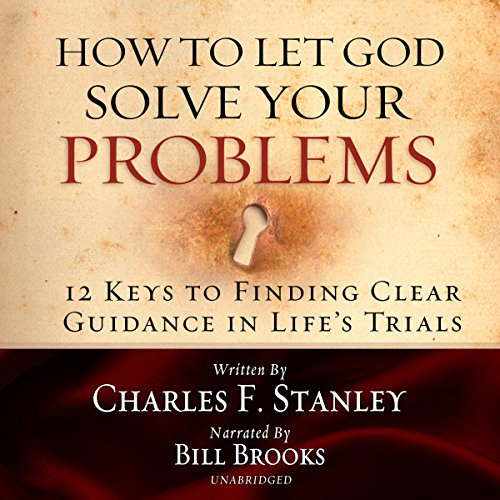 How to Let God Solve Your Problems audiobook cover art