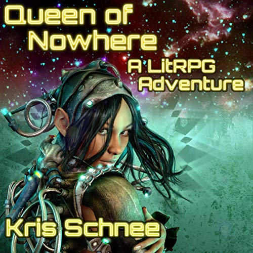 Queen of Nowhere - Kris Schnee