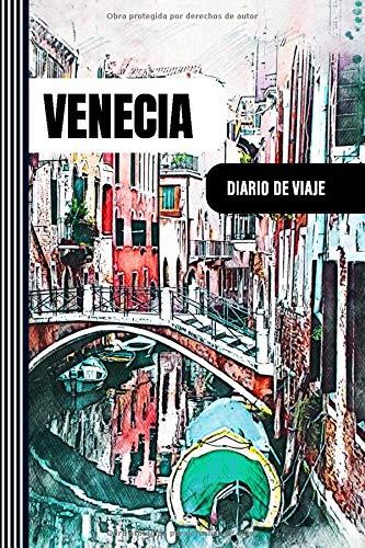 Venecia Diario de Viaje: Libro de Registro de Viajes - Cuaderno de Recuerdos de Actividades en Vacaciones para Escribir, Dibujar - Cuadrícula de Puntos, Dotted Notebook Journal A5 (Spanish Edition)