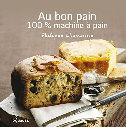 Au bon pain : 100 % machine à pain