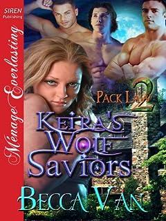 Keira's Wolf Saviors [Pack Law 2] (Siren Publishing Menage Everlasting)