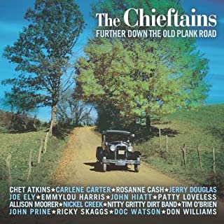 Further Down the Old Plank Road by Chieftains (September 9, 2003)