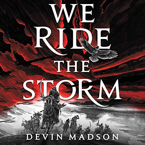 We Ride the Storm Audiobook By Devin Madson cover art