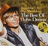 Sunshine On My Shoulders: The Best Of John Denver (Sony...