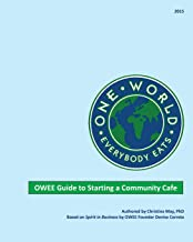 One World Everybody Eats Guide to Starting a Community Cafe