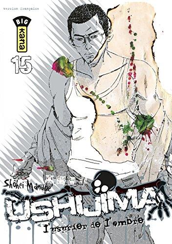 Ushijima, l'usurier de l'ombre - Tome 15
