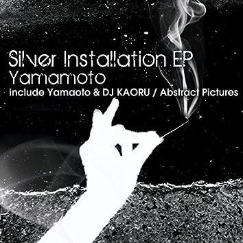 Silver Installation EP