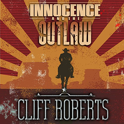 Innocence and the Outlaw audiobook cover art