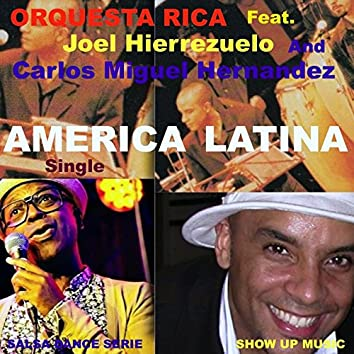 América Latina (feat. Joel Hierrezuelo, Carlos Miguel Hernandez) [Salsa Dance Serie]