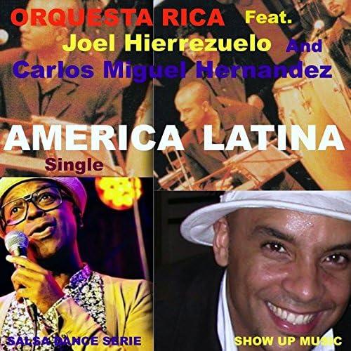 Orquesta Rica feat. Joel Hierrezuelo & Carlos Miguel Hernandez
