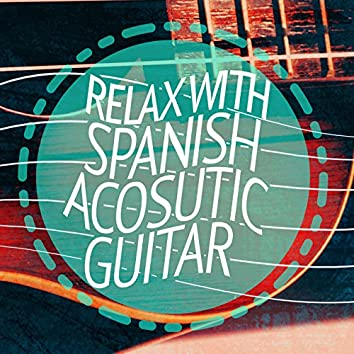 Relax with Spanish Acosutic Guitar