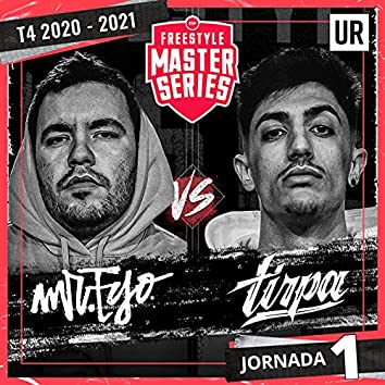 Mr Ego Vs Tirpa - FMS ESP T4 2020-2021 Jornada 1 (Live)