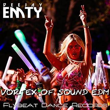 Vortex of Sound Edm