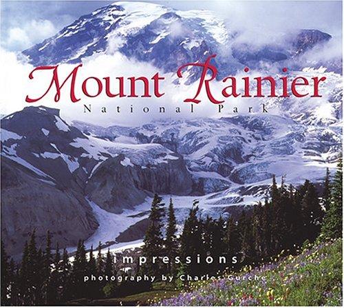Mount Rainier National Park Impressions