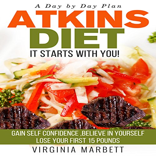 Atkins Diet - It Starts with You audiobook cover art