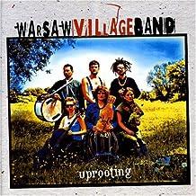Uprooting - Warsaw Village Band - Poland
