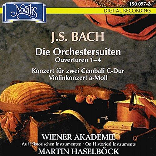 Bach: Die Orchestersuiten, Ouverturen Nr. 1-4, Konzert für zwei Cembali C-Dur, Violinkonzert a-Moll