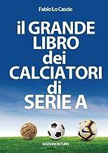 Permalink to il Grande Libro dei Calciatori di Serie A PDF