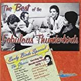 Best of the Fabulous Thunderbirds: Early Birds Special by Fabulous Thunderbirds (2011-06-14)